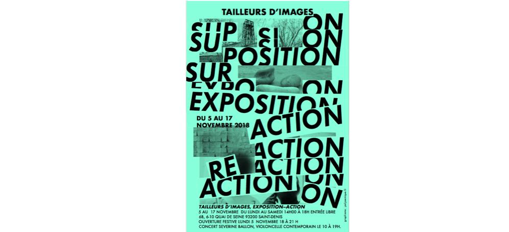 05▷17/11 – TAILLEURS D'IMAGES– EXPOSITION-ACTION – 6B SAINT-DENIS