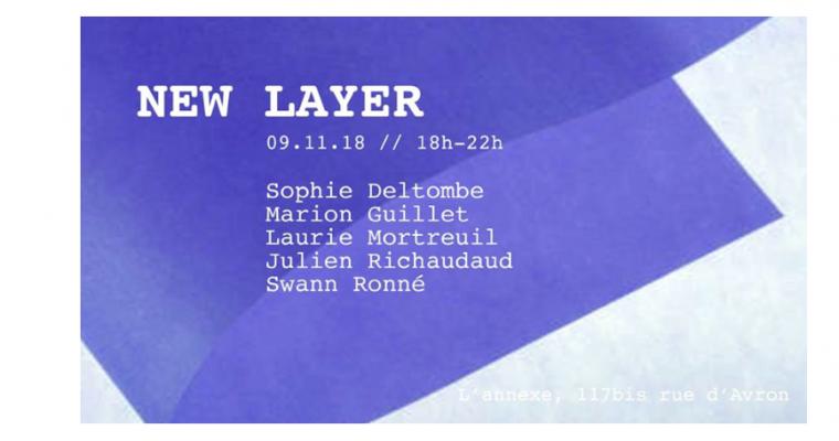 09▷11/11 – NEW LAYER – L'ANNEXE PARIS