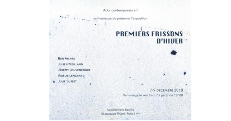 07▷09/12 – PREMIERS FRISSONS D'HIVER –  GALERIE ALG – APPARTEMENT BASTILLE PARIS