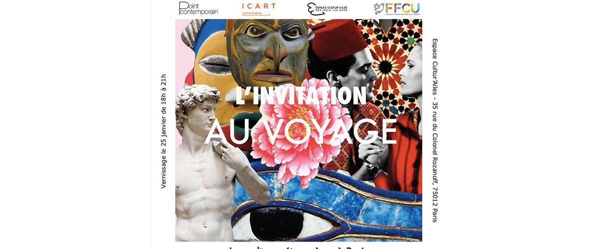 25 ET 26/01 – L'INVITATION AU VOYAGE –LES CULTURES ÉTRANGÈRES À PARIS – ESPACE CULTUR'AILES