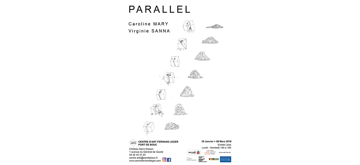 18/01 AU 08/03 – PARALLEL / TALENT'ARTS 2019 –VIRGINIE SANNA, CAROLINE MARY– CENTRE D'ARTS FERNAND LÉGER PORT DE BOUC