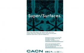 11/01 AU 30/03 – SUPER/SURFACES. – CACN NÎMES