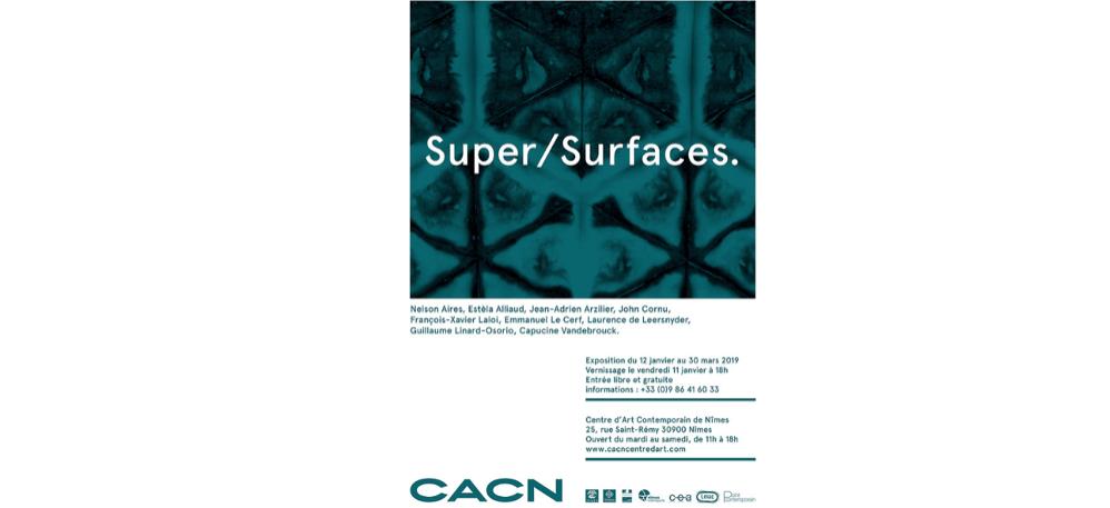 11/01 AU 30/03 – SUPER/SURFACES. – CACN NÎMES