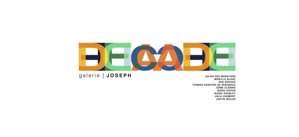 02/02 AU 22/02 – DÉCADE – GALERIE JOSEPH TURENNEPARIS
