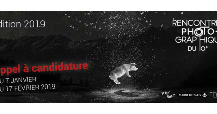▷17/02 – APPEL À CANDIDATURE – 8E ÉDITION DES RENCONTRES PHOTOGRAPHIQUES DU 10E – PARIS