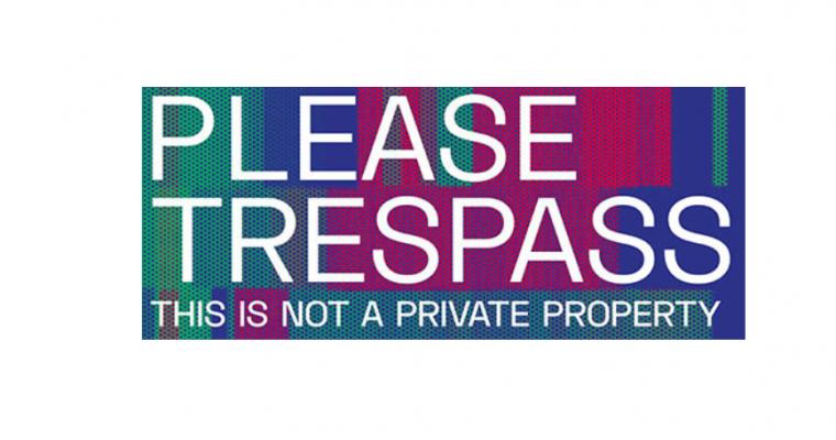 22/02 AU 09/03 – PLEASE TRESPASS –THIS IS NOT A PRIVATE PROPERTY– 19 CÔTÉ COUR PARIS