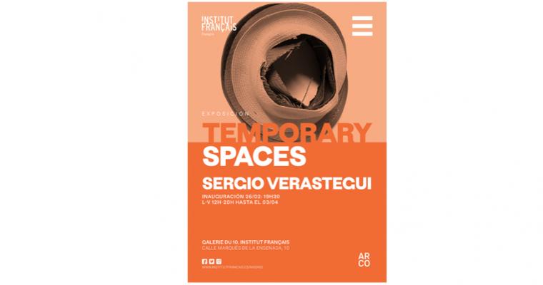 26/02 AU 04/04 – SERGIO VERASTEGUI – TEMPORARY SPACES – GALERIE DU 10,INSTITUT CULTUREL FRANÇAIS DE MADRID