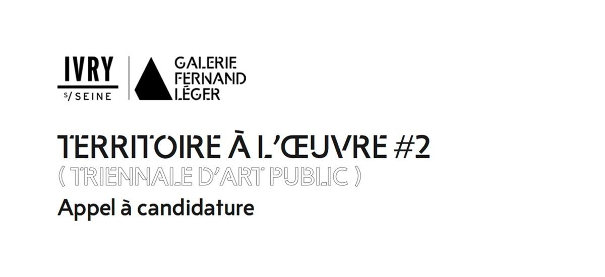 ▷21/04 – APPEL À CANDIDATURE – TERRITOIRE À L'ŒUVRE #2 – TRIENNALE D'ART PUBLIC