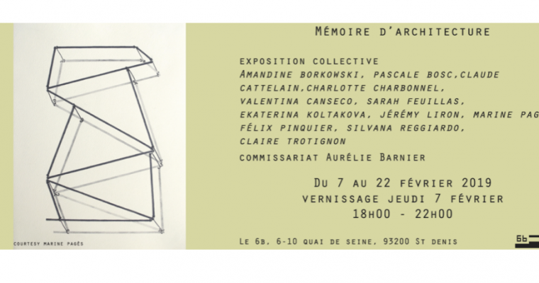 07 AU 22/02 – MÉMOIRE D'ARCHITECTURE – LE 6B ST DENIS