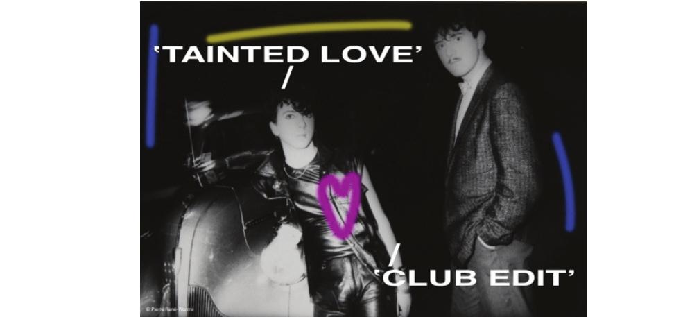 08/02 AU 26/05 – TAINTED LOVE (CLUB EDIT) – VILLA ARSON NICE