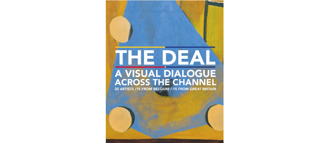 14/02 AU 27/02 – THE DEAL – A VISUAL DIALOGUE ACROSS THE CHANNEL – Maison du Peuple de St Gilles BRUXELLES