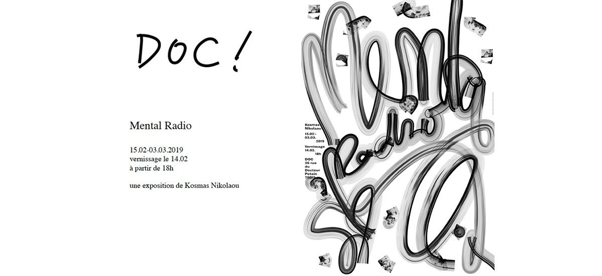 14/02 AU 03/03 – MENTAL RADIO – KOSMAS NIKOLAOU – DOC PARIS