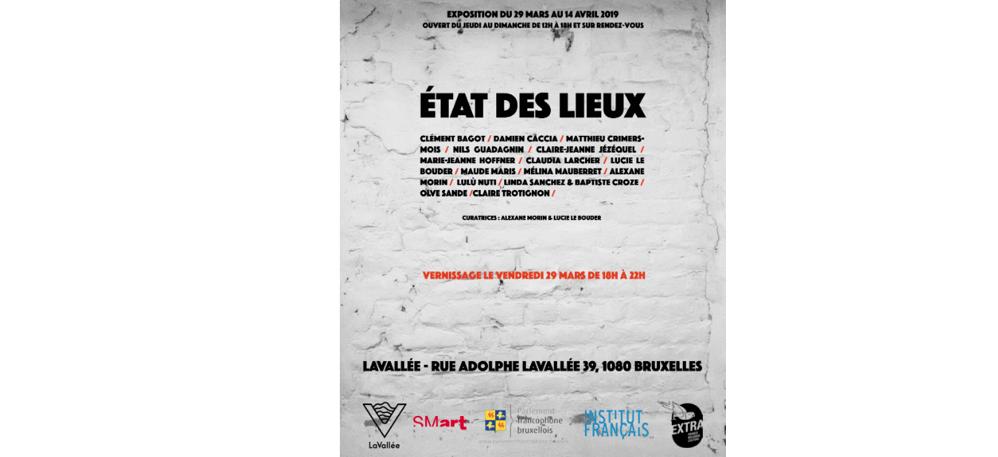 ÉTAT DES LIEUX – 29/03 au 14 /04 – LaVallée, Bruxelles