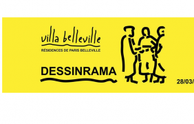 Dessinrama – 28 AU 31/03 – Villa Belleville, Paris