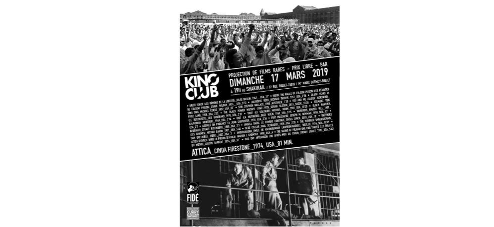 17/03 – 19H À 22H – KINO CLUB #80 : ATTICA DE CINDA FIRESTONE – LE SHAKIRAIL,PARIS