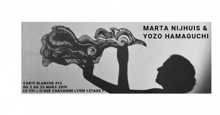 02 AU 23/03 – Marta Nijhuis & Yozo Hamaguchi – Carte Blanche #13 – Le 1111, Lyon