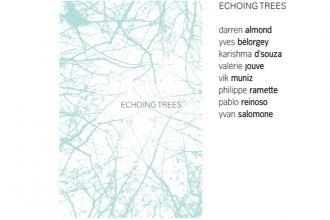 16/03 AU 04/05 – ECHOING TREES – XIPPAS PARIS