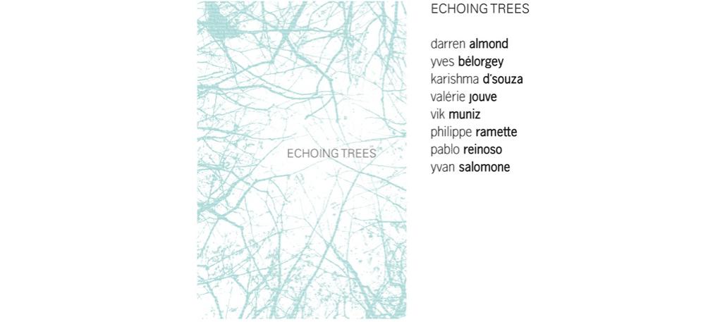 16/03 AU 04/05 – ECHOING TREES – XIPPAS PARIS