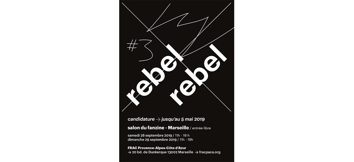 ▷05/05 – REBEL REBEL #3 : SALON DU FANZINE – MARSEILLE