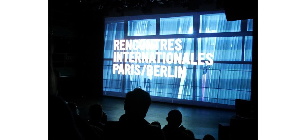 RENCONTRES INTERNATIONALES PARIS/BERLIN 2019 - NOUVEAU CINÉMA ET ART CONTEMPORAIN