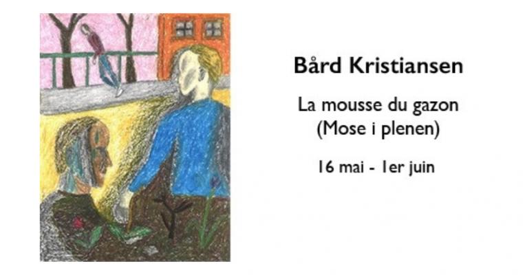 Bård Kristiansen – La mousse du gazon – 15/05 au 01/06 – Les mots et les choses – Galerie Olivier Meyer, Nantes