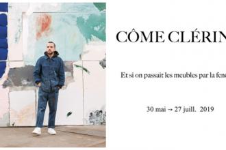 Côme Clérino – Et si on passait les meubles par la fenêtre ? – 30/05 au 27/07 – Double V Gallery, Marseille