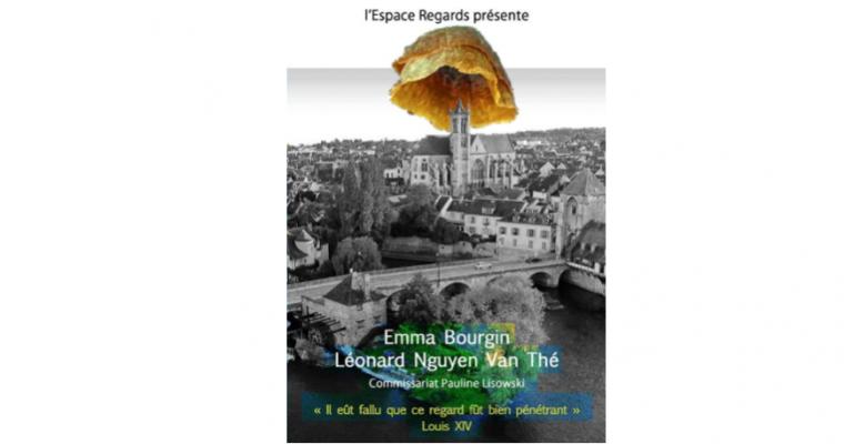 Emma Bourgin & Léonard Van Thé – «Il eût fallu que son regard fût pénétrant», Le Roi Soleil  – 18 au 02/06 – Espace Regards, Moret-sur-Loing