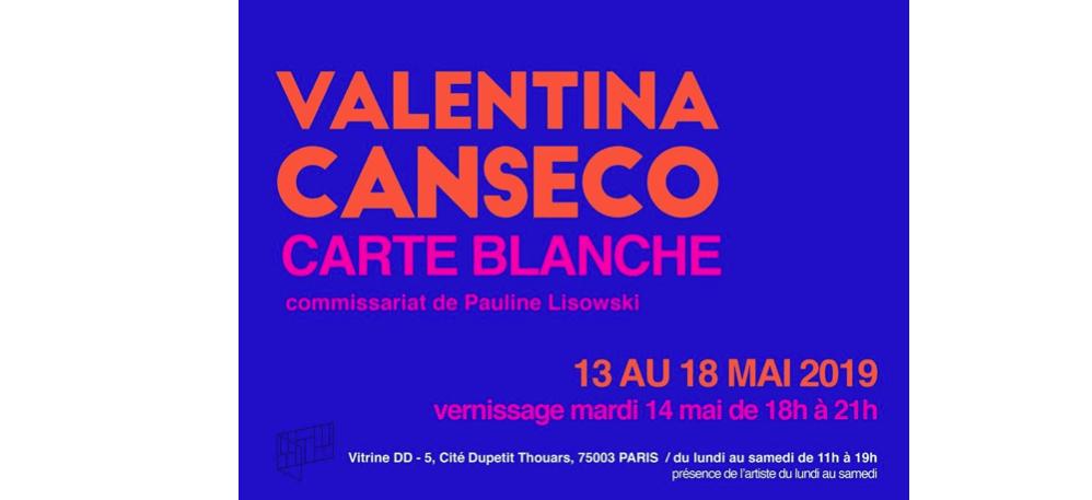 Valentina Canseco – 13 au 18/05 – Vitrine DD, Paris