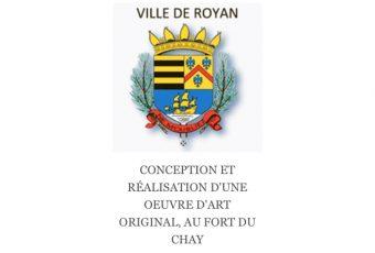 ▷30/09 – APPEL A PROJET – VILLE DE ROYAN CONCEPTION ET REALISATION D'UNE OEUVRE MEMORIELLE FORT DU CHAY DE ROYAN