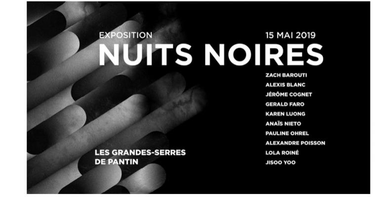 Nuits noires – 15/05 – Grandes-Serres de Pantin