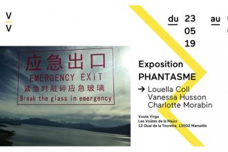 Phantasme – 23/05 au 06/06 – VV, Marseille