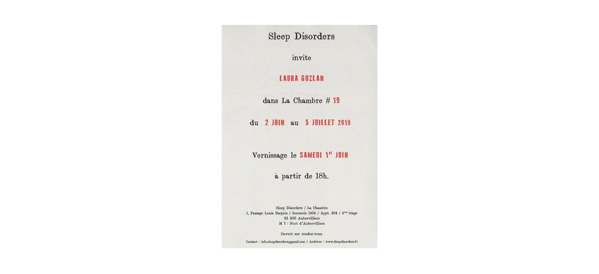 Laura Gozlan – La Chambre #19 – 01/06 au 05/07 – Sleep Disorders – La Chambre à Aubervilliers