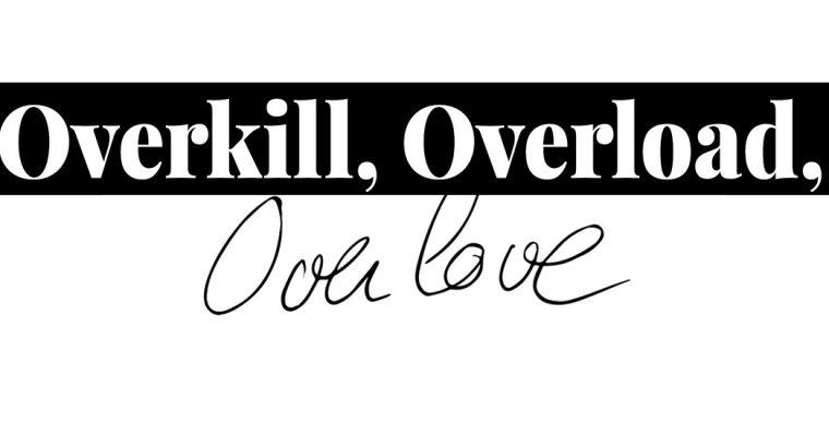 Pauline Rima et Antoine Duchenet – Overkill, Overload, Overlove – du 16/05 au 07/06 – Galeries Lafayette, CAEN