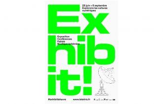 Exhibit! – 29/06 au 08/09 – Le Tetris, Le Havre