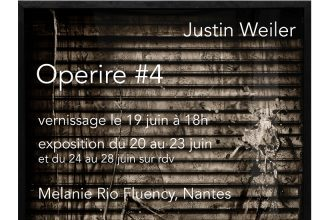 Justin Weiler – Operire #4 – 20 au 28/06 – Melanie Rio Fluency @ Zero Newton, Nantes