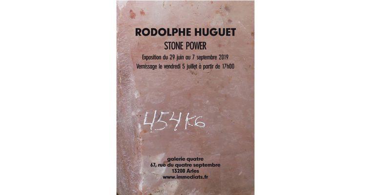 Rodolphe Huguet – Stone Power – 29/06 au 07/09 – galerie quatre, Arles