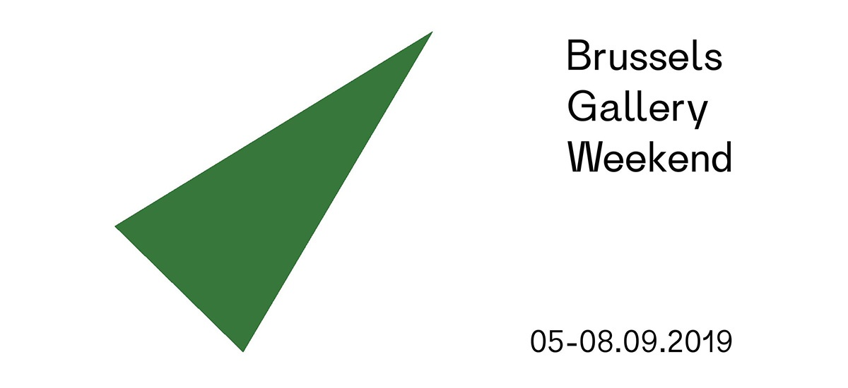 Brussels Gallery Weekend 2019 – Du 05 au 08/09 – Bruxelles