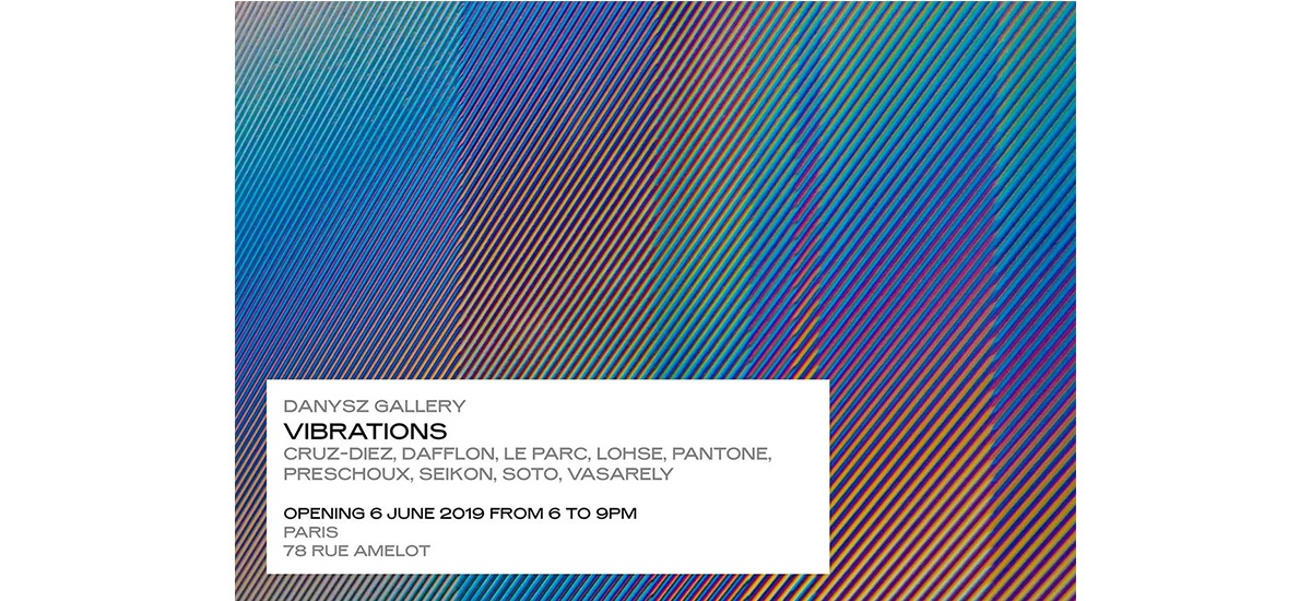 VIBRATIONS – 06/06 au 27/07 – Danysz gallery, Paris