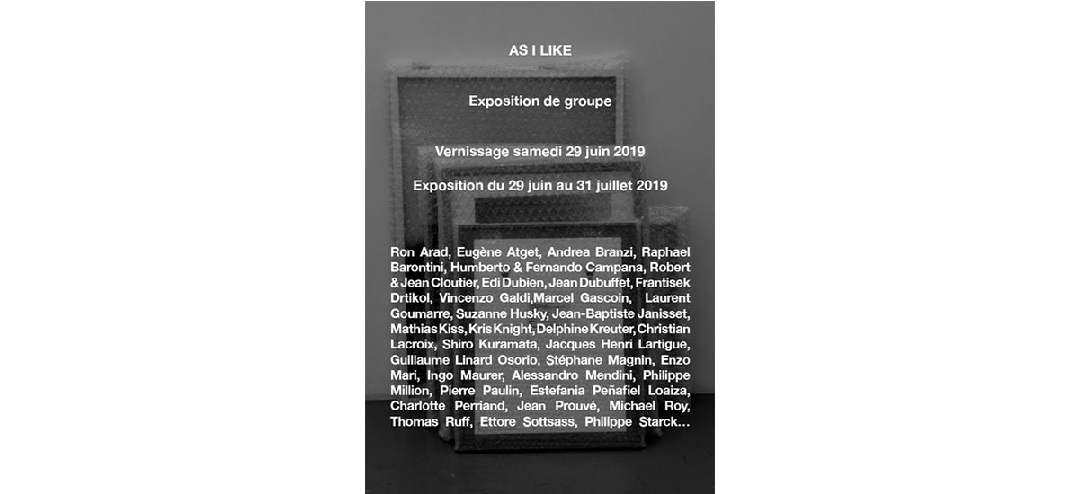 As I like – 29/06 au 31/07 – Galerie Alain Gutharc, Paris