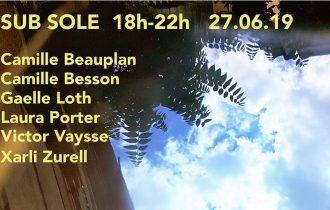 Sub sole – 27 au 30/06 – L'Annexe, Paris