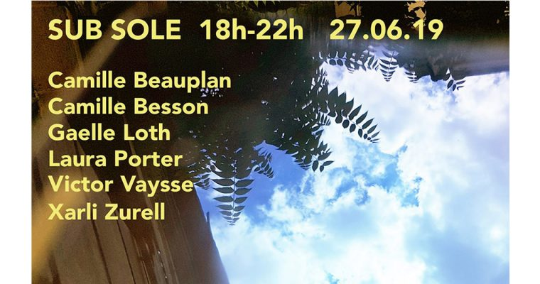 Sub sole – 27 au 30/06 – L'Annexe, Paris