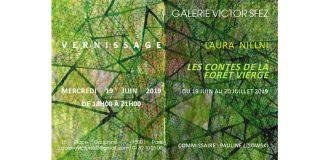 Laura Nillni – Les contes de la forêt vierge – 19/06 au 20/07 – Galerie Victor Sfez Paris