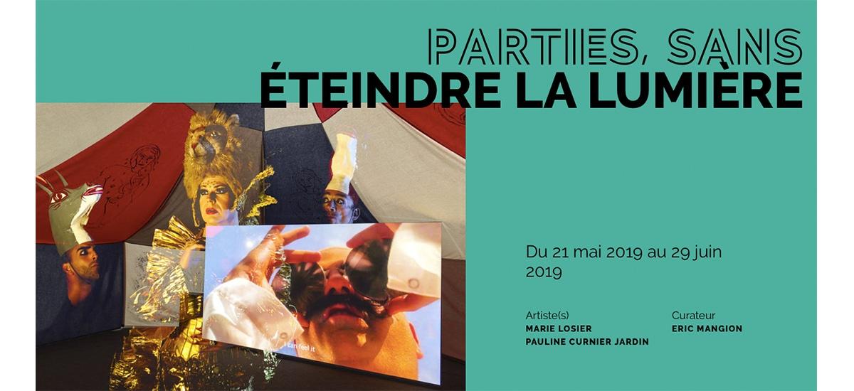 PARTIES, SANS ÉTEINDRE LA LUMIÈRE – PAULINE CURNIER JARDIN ET MARIE LOSIER – DU 21/05 AU 29/06 – FONDATION D'ENTREPRISE RICARD PARIS