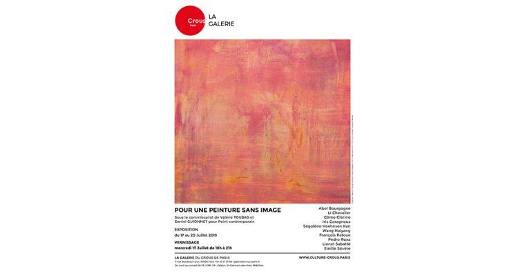 POUR UNE PEINTURE SANS IMAGE – 17 au 20/07 – Galerie du CROUS de Paris