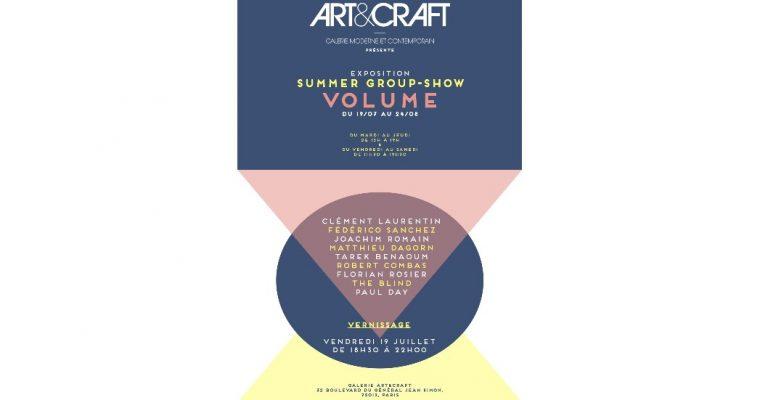 Volume -19/07 au 24/08 – galerie Art&Craft, Paris