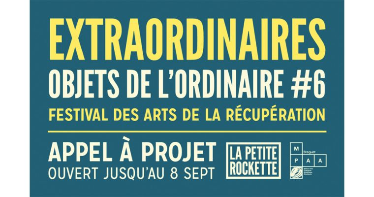 ▷08/09 – Appel à candidatures – 6e édition du projet des arts de la récupération «Extraordinaires Objets de l'Ordinaire»