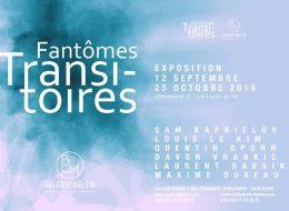 FANTÔMES TRANSITOIRES – 12/09 au 25/10 – Galerie Belem, Paris