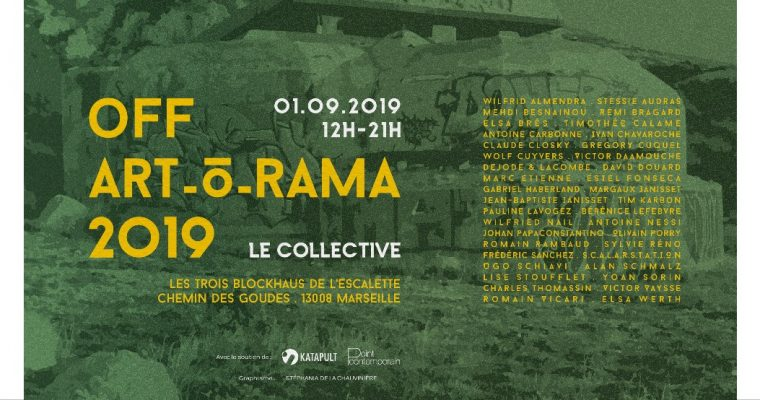 Le collective – OFF ART_O_RAMA 2019 – 01/09 – 12h à 20h –   Blockhaus de l'Escalette, Marseille