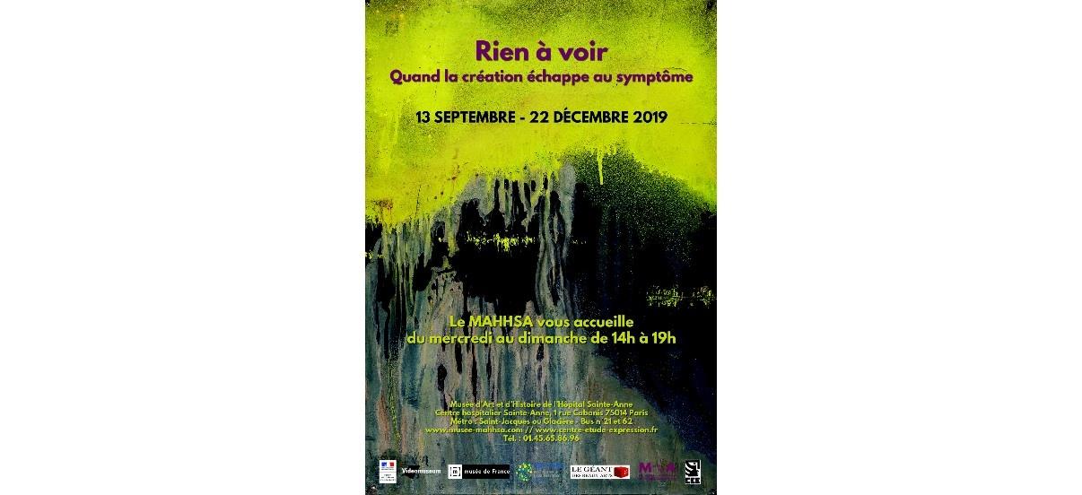 Rien à voir, quand la création échappe au symptôme – 13/09 au 22/12 – Musée d'Art et d'Histoire de l'Hôpital Sainte-Anne, Paris