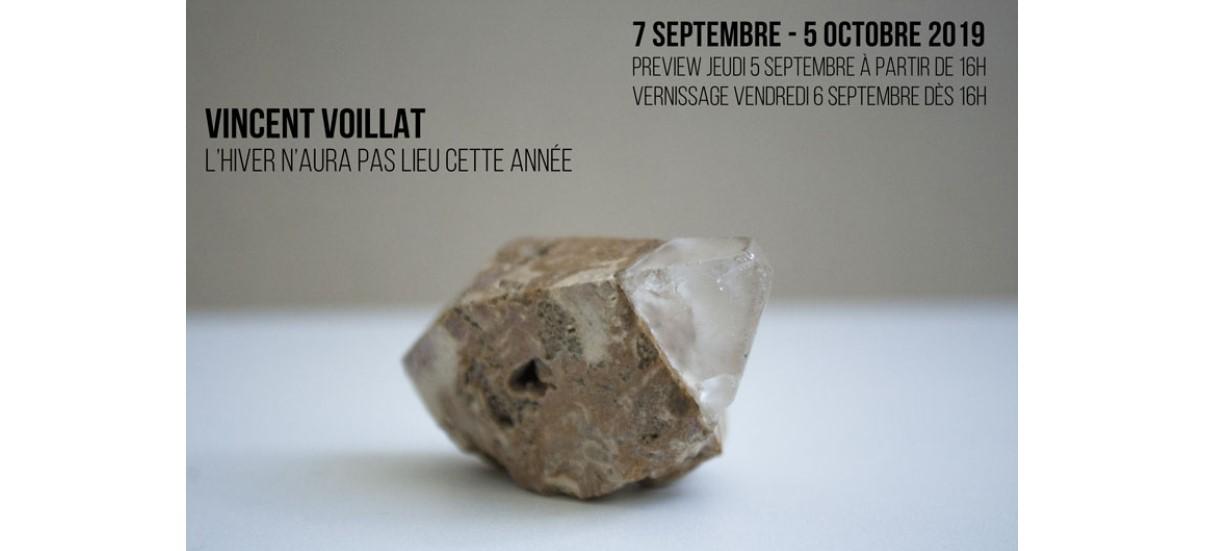 Vincent Voillat – L'hiver n'aura pas lieu cette année – 06/09 au 05/10 – Galerie Eric Mouchet, Paris